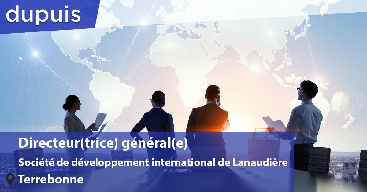 Direction générale - Société de développement international de Lanaudière (SODIL)
